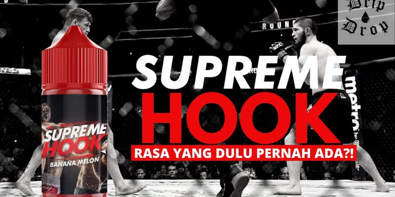 LIquid Freebase Rekomendasi Supreme Hook